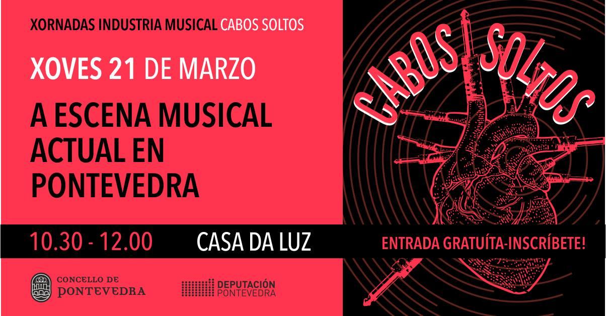Cabos Soltos | A escena musical actual en Pontevedra