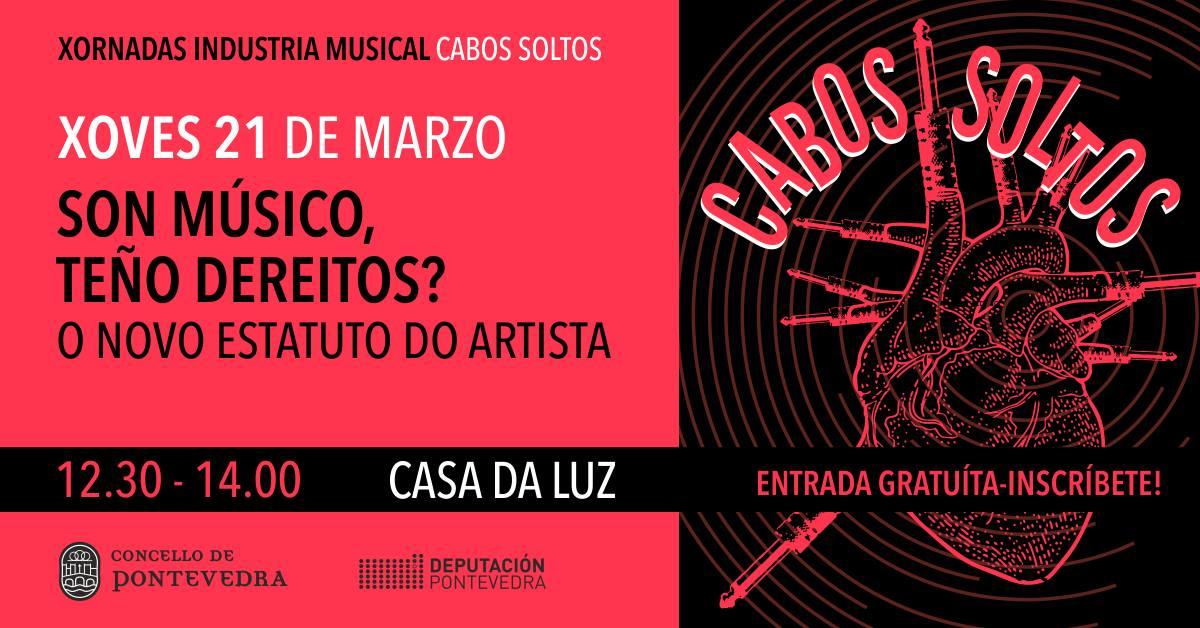 Cabos Soltos | Son músico, teño dereitos?