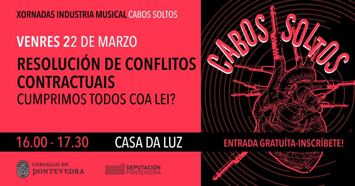 Cabos Soltos | Resolución de conflitos contractuais